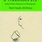 A Tyrannous Eye